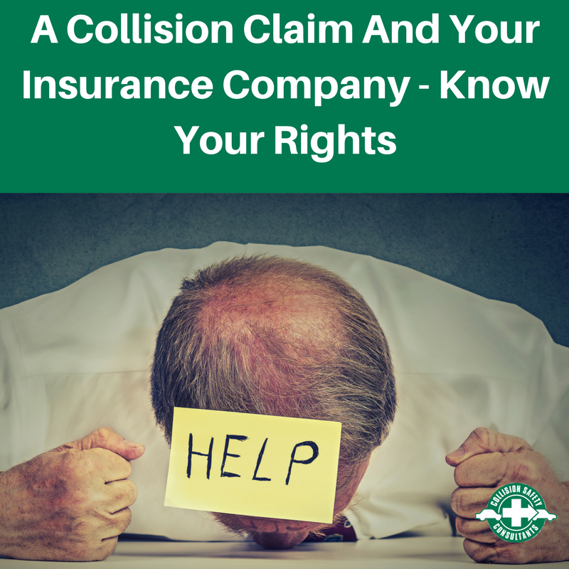 A Collision Claim And Your Insurance Company - Know Your Rights